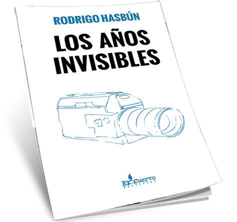 F1 Portada-invisibles-novela-Rodrigo-Hasbun_LRZIMA20200121_0045_11