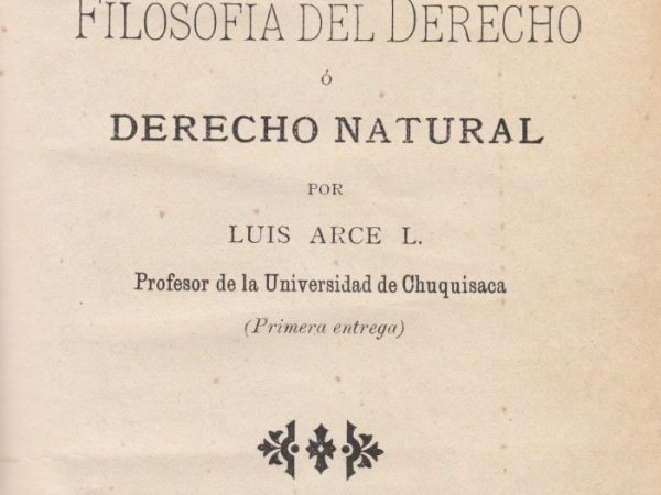 El legado de Luis Arce Lacaze a la Filosofía del Derecho