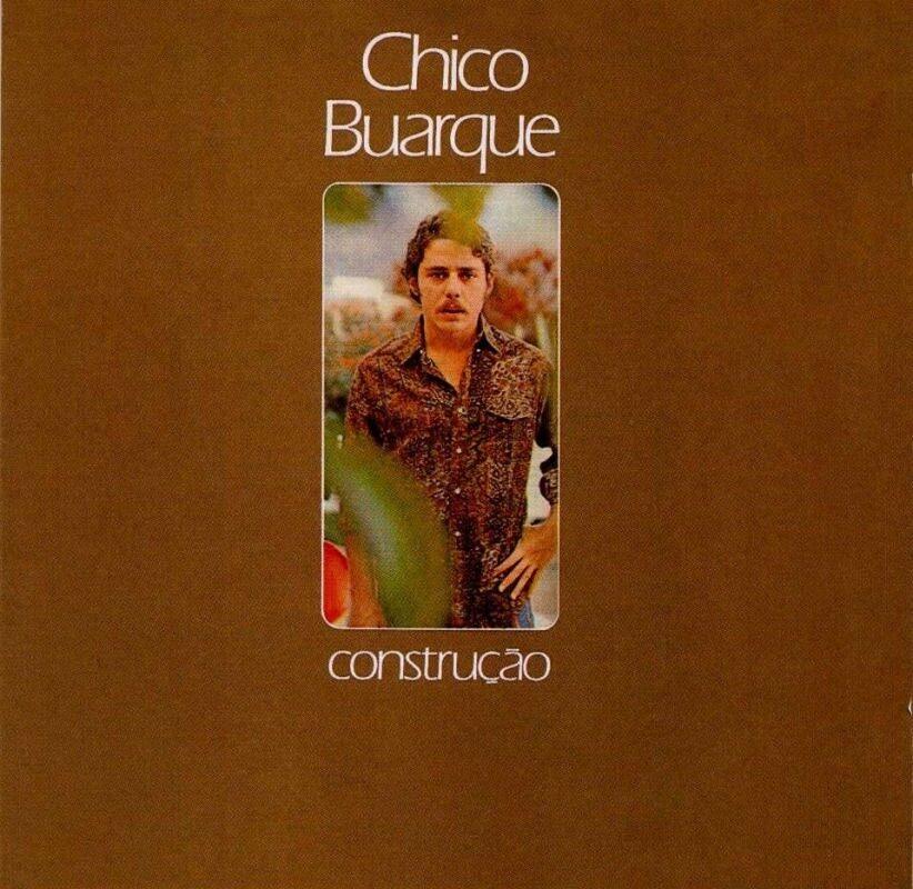 Chico Buarque Construccion