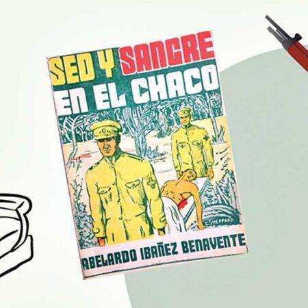 Un controvertido episodio de la Guerra del Chaco a través de dos miradas contrapuestas (I)